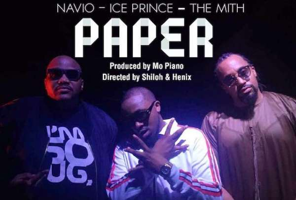 Navio – Paper ft. Ice Prince & The Mith