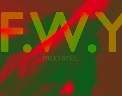 E.L – F.W.Y (Fuck With You) Sarkodie diss