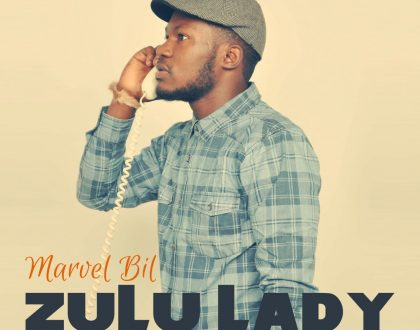 Marvel Bill - Zulu Lady