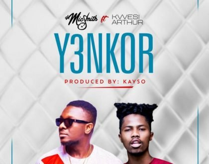 DJ Mic Smith - Y3nkor ft. Kwesi Arthur