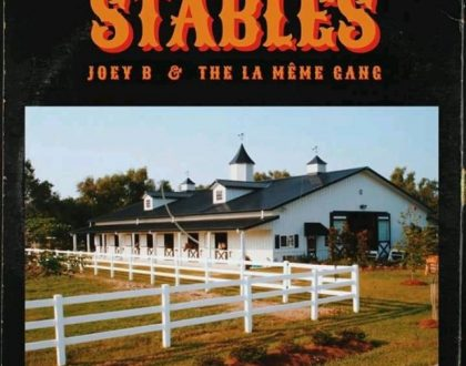 Joey B - Stables ft. La meme Gang