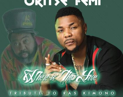 Oritse Femi - Where Is The Love (Tribute To Raskimono)