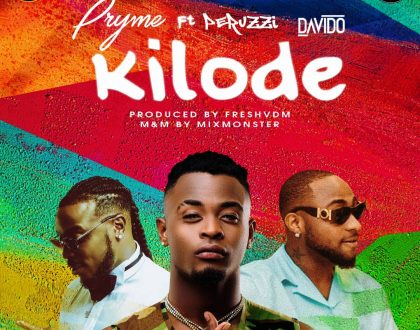 Pryme - Kilode Ft. Davido And Peruzzi