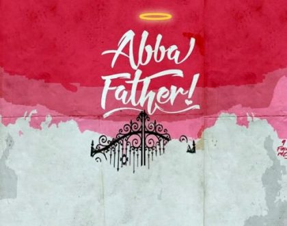 Yung L – Abba Father