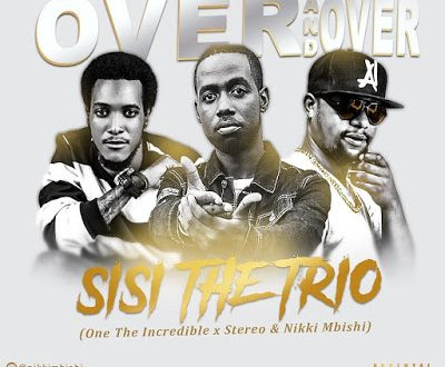 Nikki Mbishi x Stereo x One The Incredible - Over And Over