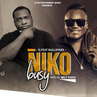 Yj - Niko Busy Ft. Dully sykes