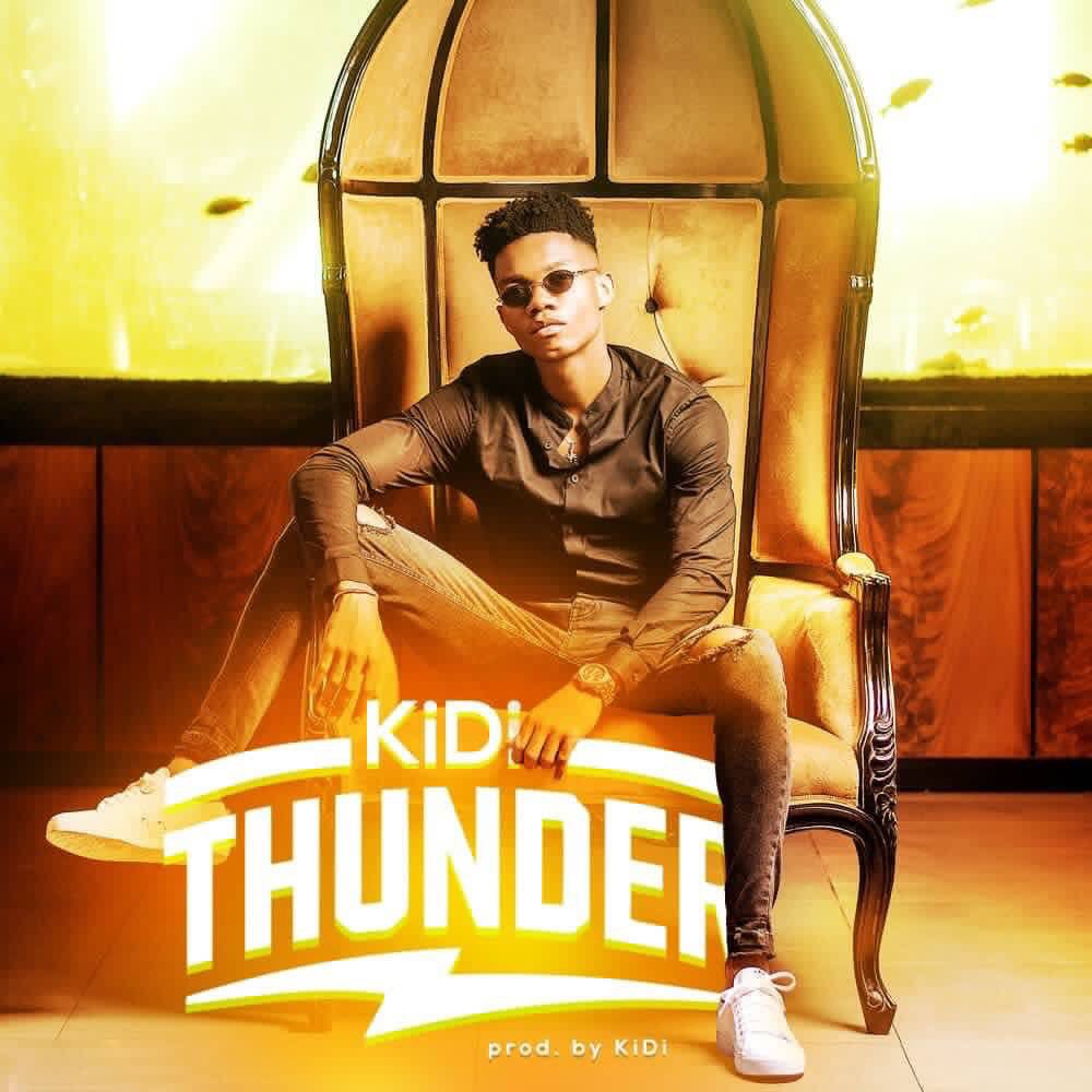 DOWNLOAD mp3: KiDi – Thunder (Prod  by Kidi) - Ghafla! Music