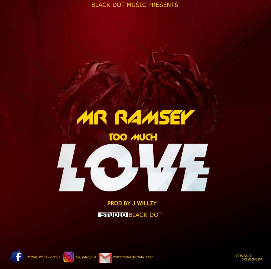 Mr. Ramsey - Too Much Love