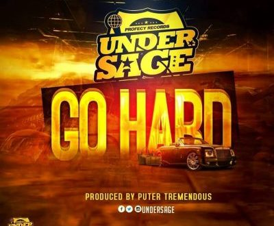 Under Sage - Go Hard (Prod. By Puter Tremendous)