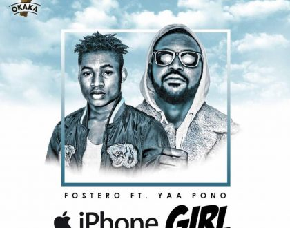 Fosterio – Iphone Girl feat. Yaa Pono