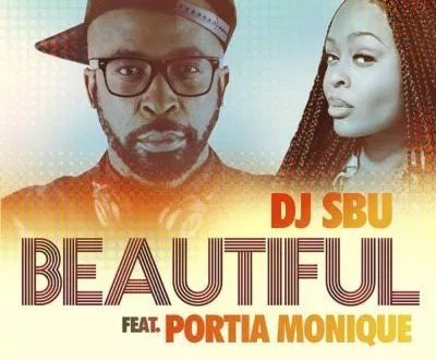 DJ Sbu - Beautiful ft. Portia Monique