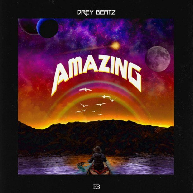 Drey Beatz – Amazing
