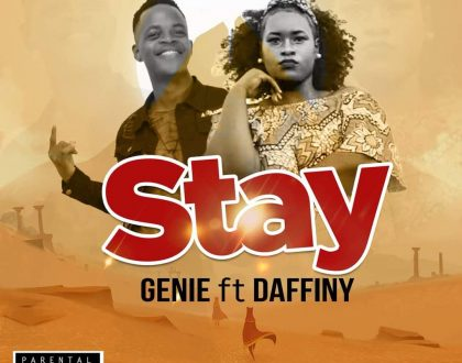 Genie – STAY ft. Daffiny (Prod By Lexyz Beats)