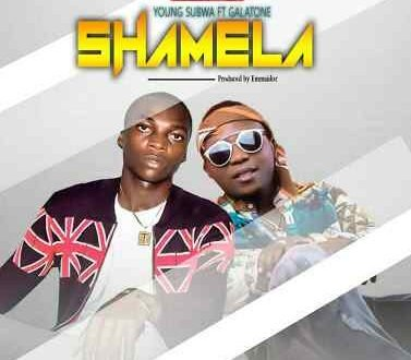 Young Subwa - Shamela Ft. Galatone
