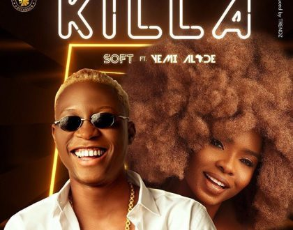 Soft – Killa ft. Yemi Alade