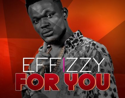 Effizzy – For You