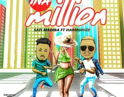 Safi Madiba - Ina Million ft. Harmonize