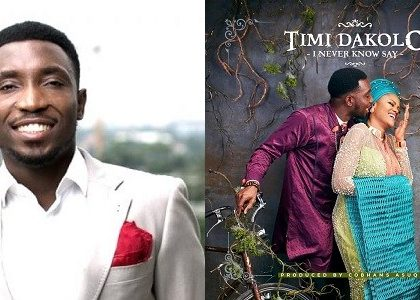Timi Dakolo - I Never Know Say