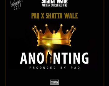 Shatta Wale x Paq – Anointing (Prod. by Paq)