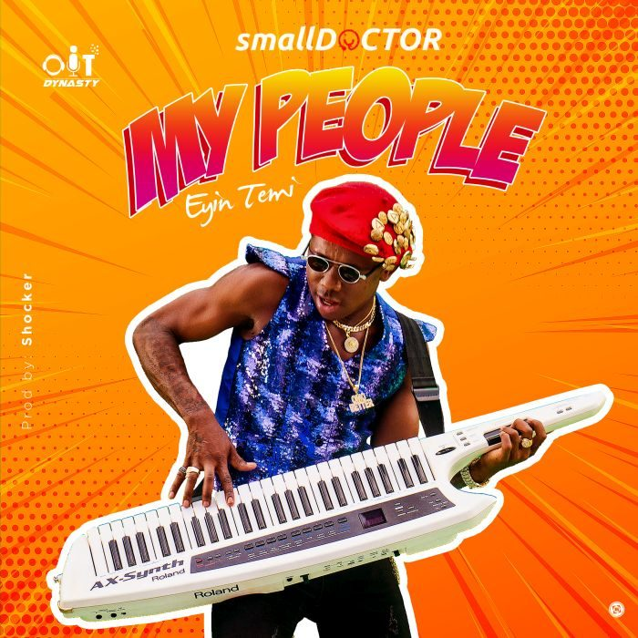 Small Doctor – My People