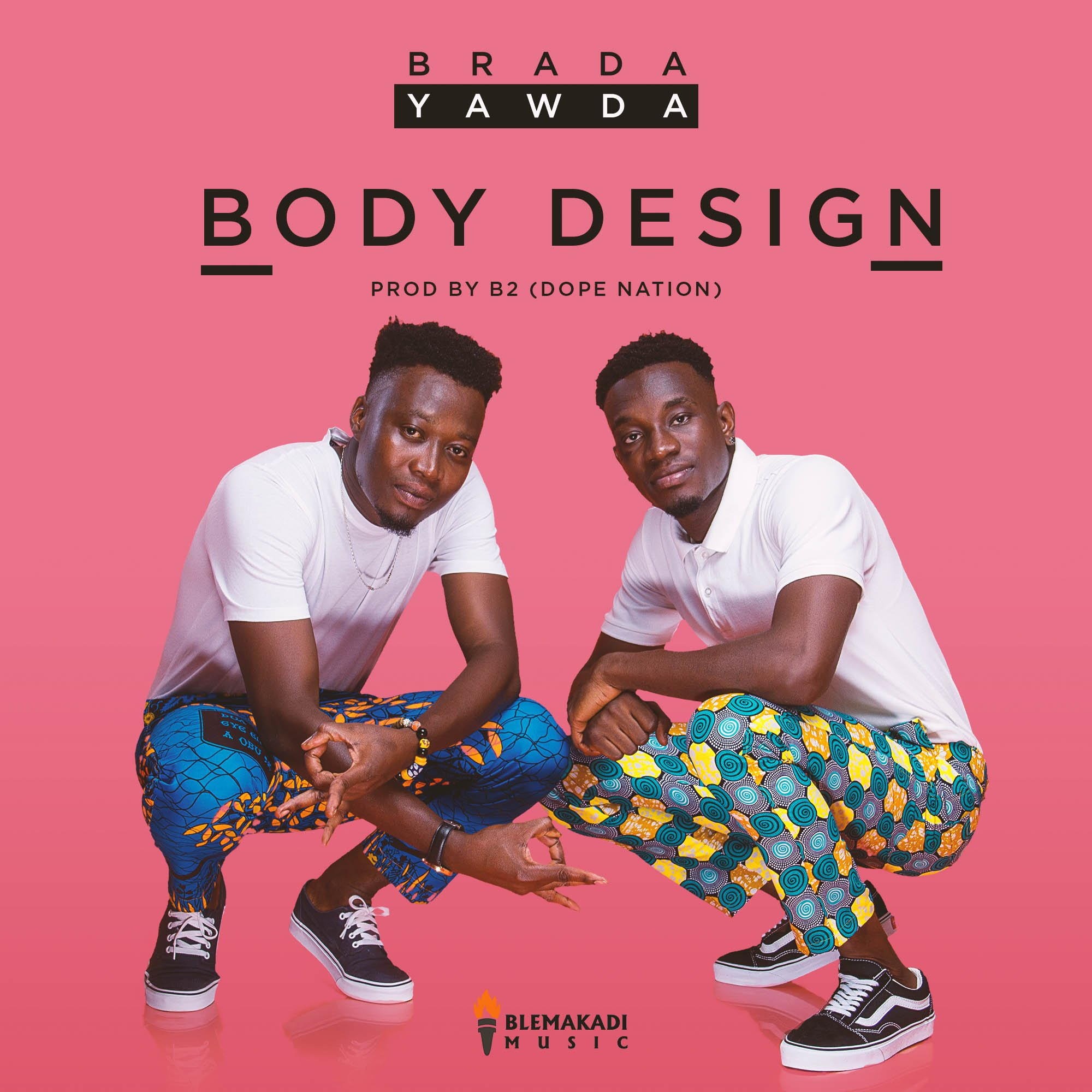 Brada Yawda – Body Design (Prod. By B2)