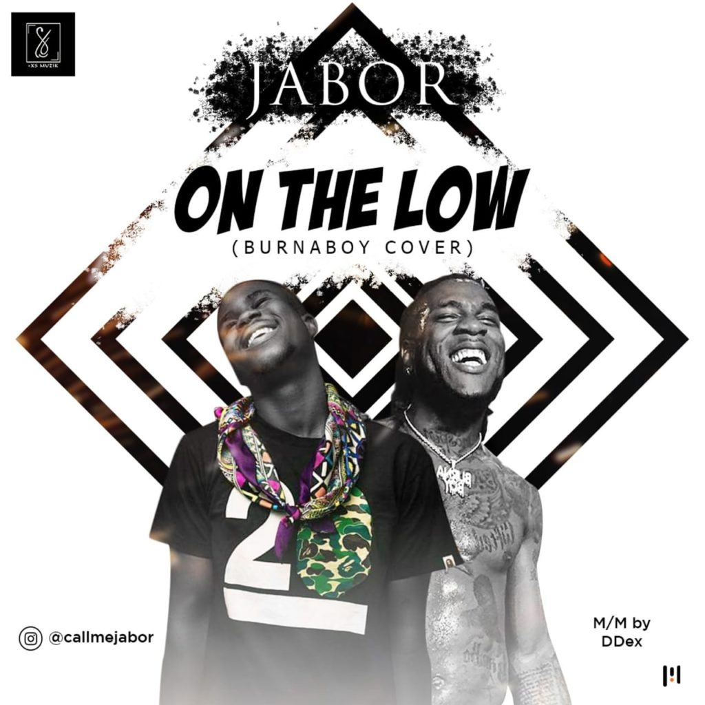 Download Mp3 Jabor On The Low Burna Boy Cover Ghafla Music