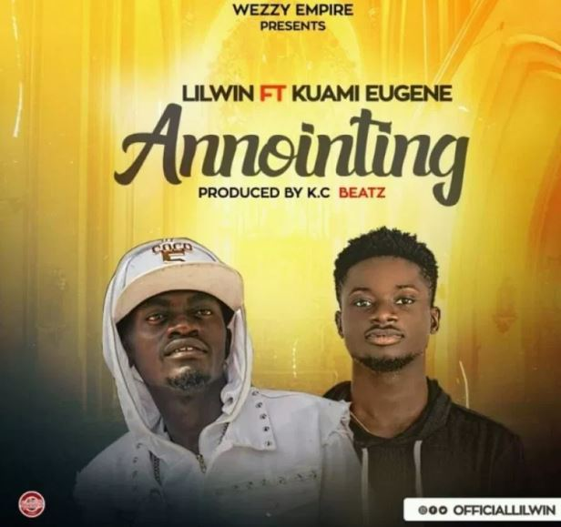Lil Win – Anointing Ft. Kuami Eugene