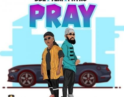 DDE – Pray Ft. Teni And Phyno