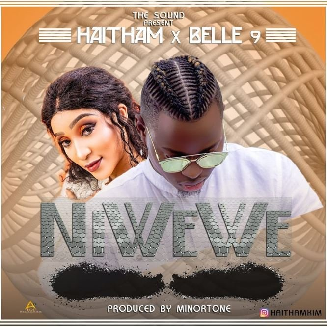 New Music :Haitham ft Belle 9 – Ni wewe Mp3 Download - Dj ...