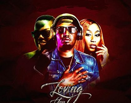 AY - Loving You feat. Victoria Kimani & Dj Mekzy