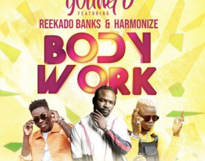 Young D – Body Work Ft. Reekado Banks & Harmonize