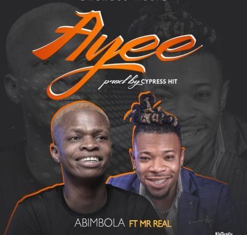 Abimbola - Ayee ft. Mr. Real