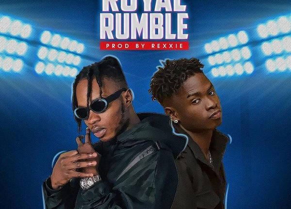 Naira Marley – Royal Rumble ft. Lil Kesh