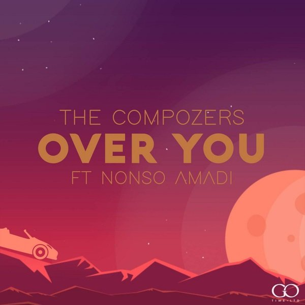 The Compozers – Over You Ft. Nonso Amadi