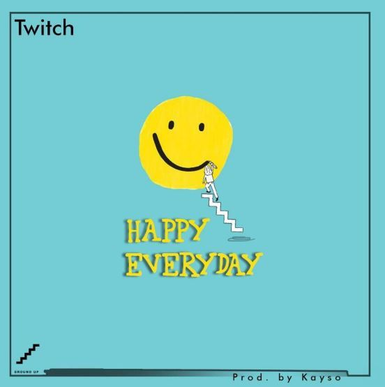 Twitch – Happy Everyday