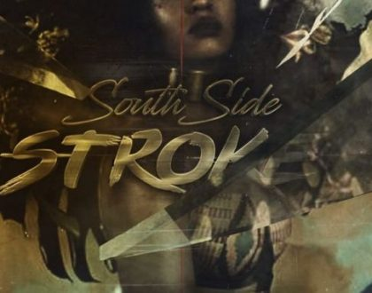 Imp Tha Don – South Side Stroke ft. Wordz & Ghoust
