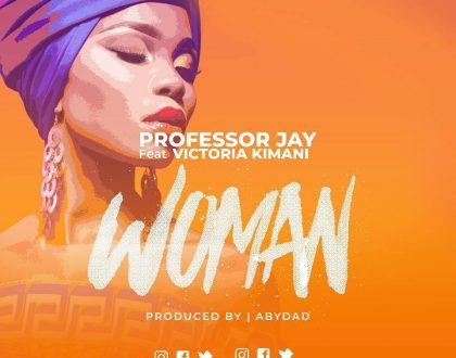 Professor Jay - Woman ft. Victoria Kimani