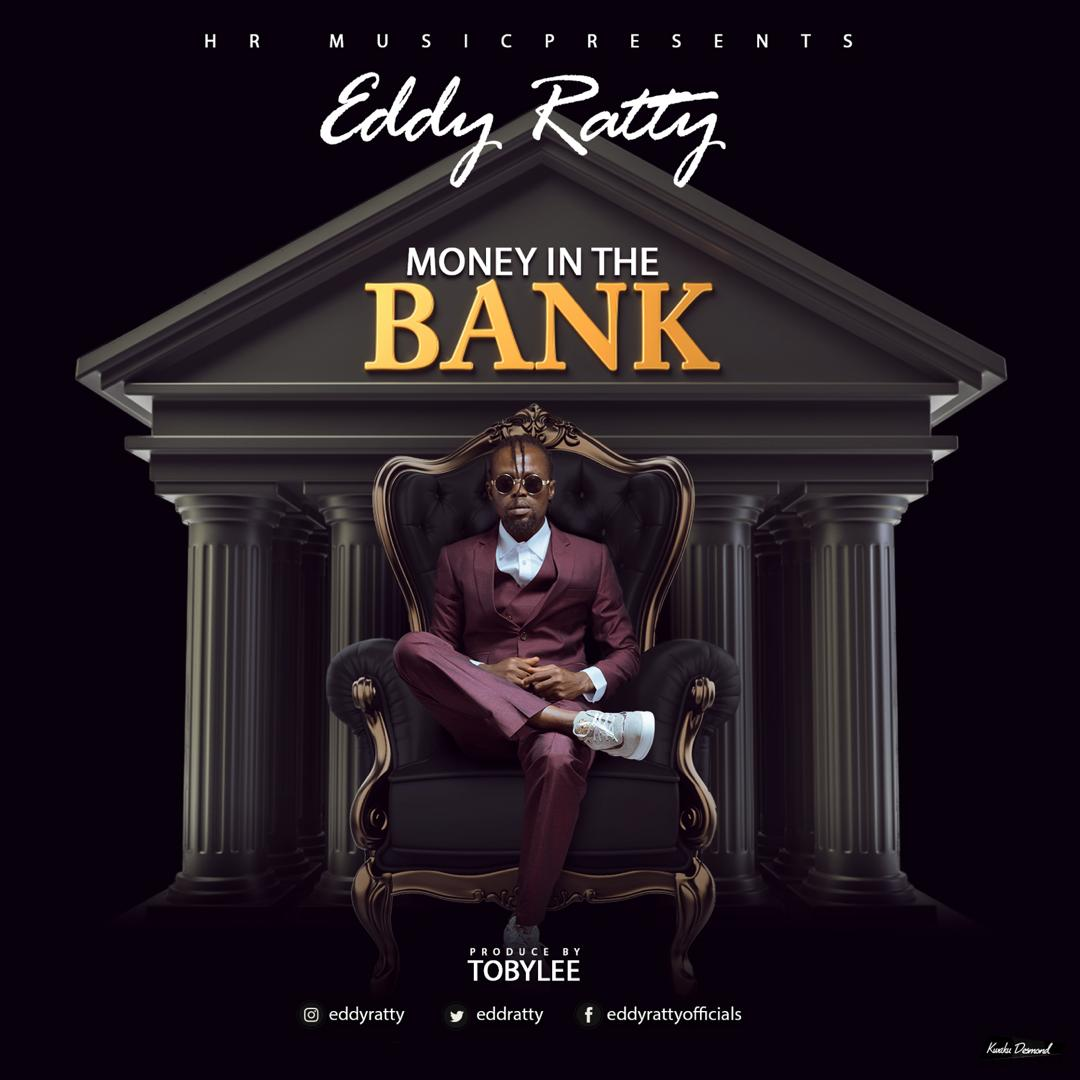 Eddy Ratty – Money In The Bank