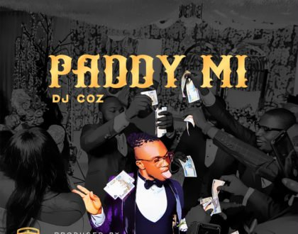 DJ COZ - Paddy Mi (Produced by Ransom Beatz)