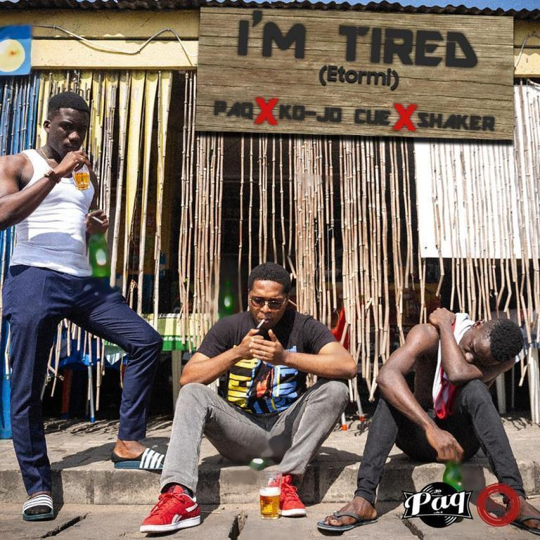 Paq – I'm Tired(Etormi) ft. Shaker x Ko Jo Cue (Prod. by Paq)