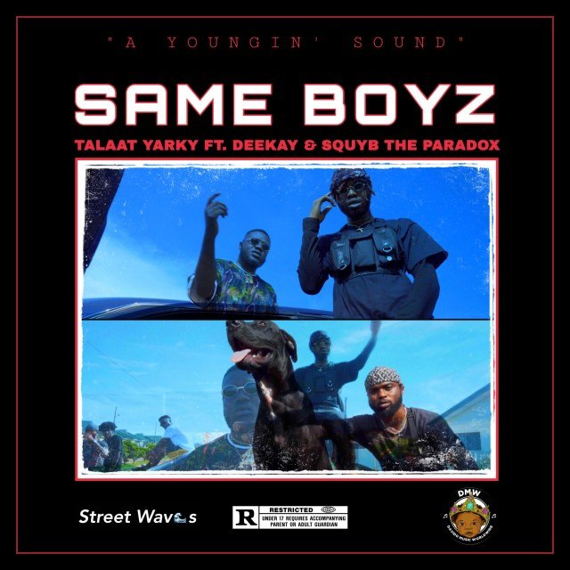 Talaat Yarky – Same Boyz ft. Deekay & Squyb The Paradox