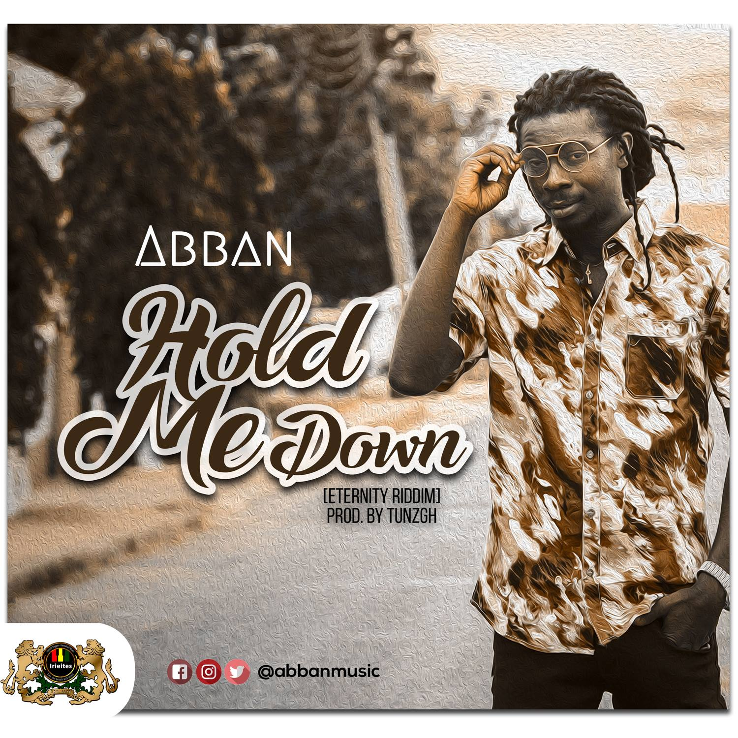 Abban - Hold Me Down (Eternity Riddim) (Prod. by TunzGH)
