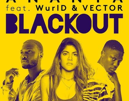 ANANYA – BLACKOUT FT. VECTOR, WURLD