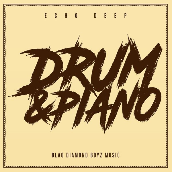 ECHO DEEP – DRUM & PIANO