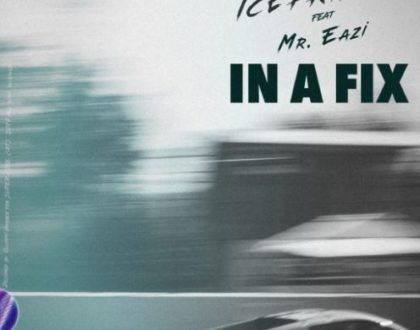 Ice Prince – In A Fix Ft. Mr Eazi