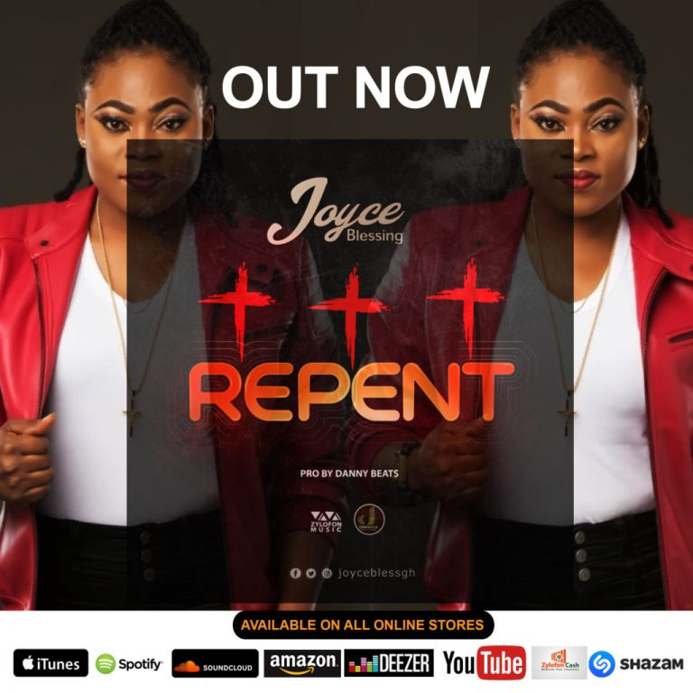 Joyce Blessing - Repent (Prod. By Danny Beatz) MP3 DOWNLOAD