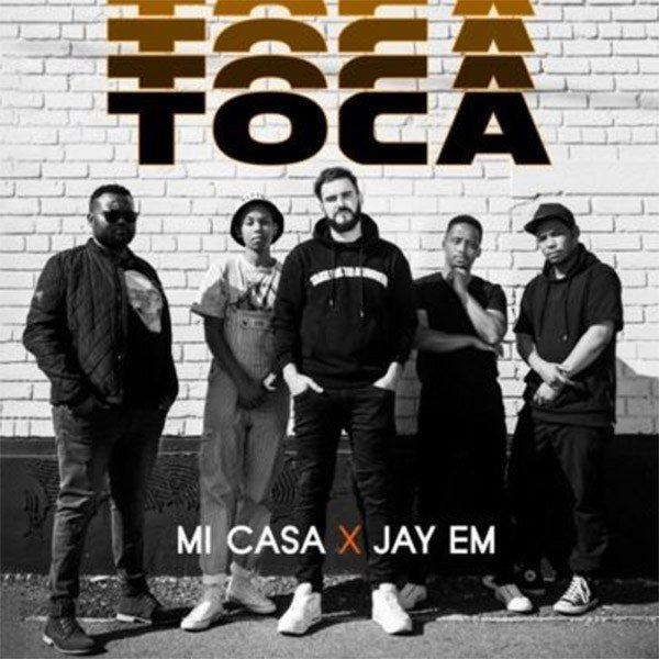 Download Mp3: Mi Casa – Toca Ft. JAY EM