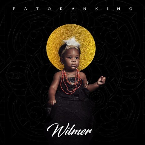 "Patoranking Announces His Sophomore Album ""Wilmer"" With An Open Letter To His Daughter ""Wilmer"""
