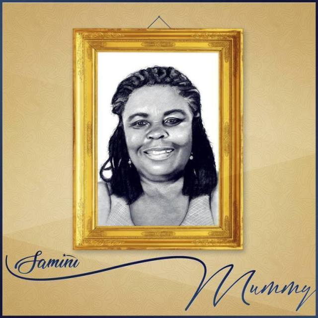 DOWNLOAD MP3 : Samini – Mummy (Mothers Day Song)