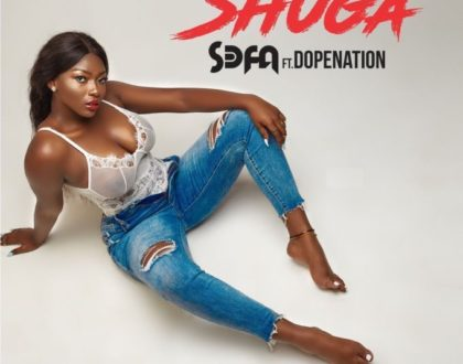 Sefa Ft. DopeNation – Shuga (Prod. By B2)